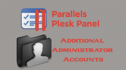 Plesk Additional Administrator Accounts