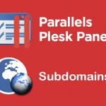 How to Create Subdomain and remove Subdomain in Plesk